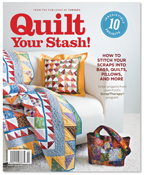 Quilt Your Stash Magazine