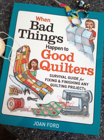 When Bad Things Happen to Good Quilters book